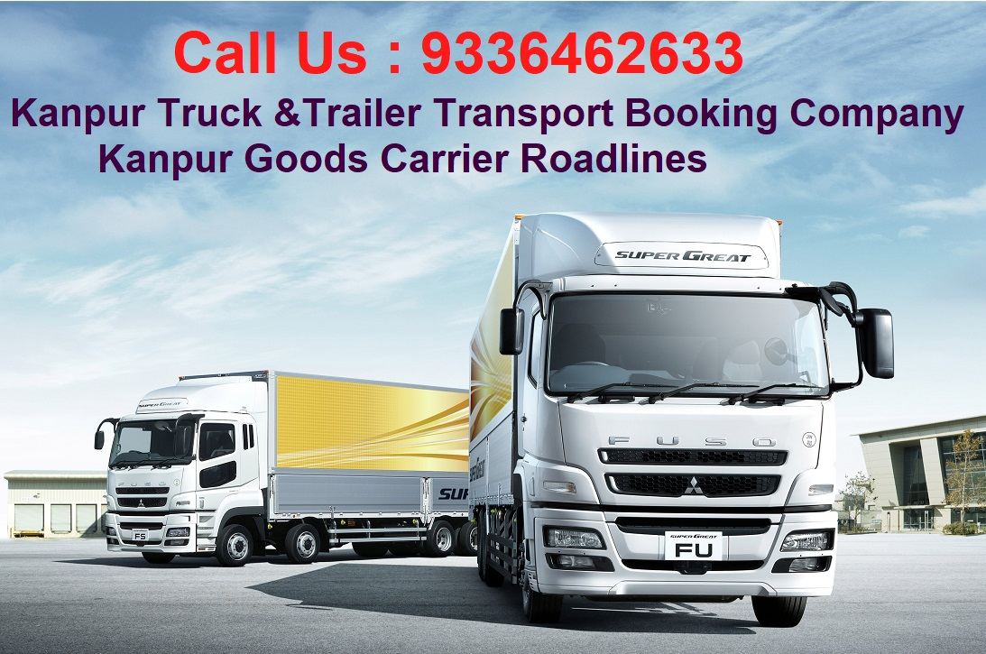 Kanpur Truck Trailer Transport Company Goods Carrier Roadlines